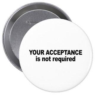 Su aceptación no se requiere pin redondo 10 cm