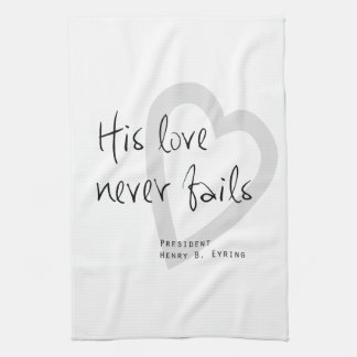 su amor nunca falla cita eyring de los lds del toalla de cocina