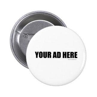 Su anuncio aquí pin redondo 5 cm