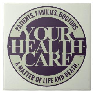 Su atención sanitaria azulejo cuadrado grande