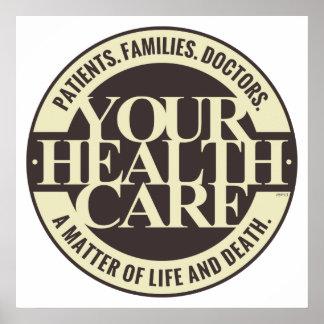 Su atención sanitaria póster