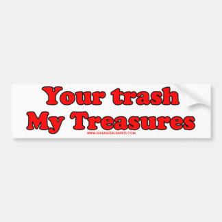Su basura mis tesoros pegatina para auto