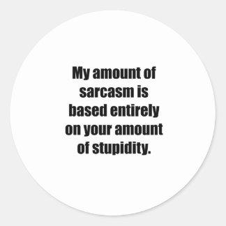 Su cantidad de estupidez pegatinas redondas