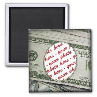 ¡Su cara en los $100 Bill! Añadir-UNO-Foto Imán Cuadrado