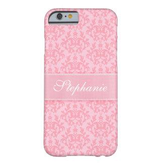 """""""Su caso rosa claro del iPhone 6"""" del damasco Funda De iPhone 6 Barely There"""