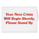 Su crisis siguiente comenzará pronto,… tarjeta
