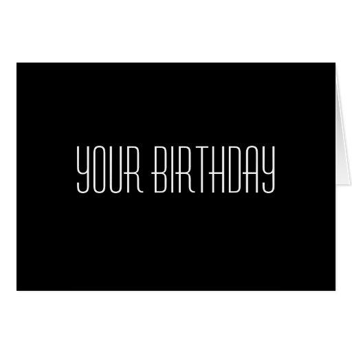Su cumpleaños, no es nadie hora conseguida para Da Tarjetas