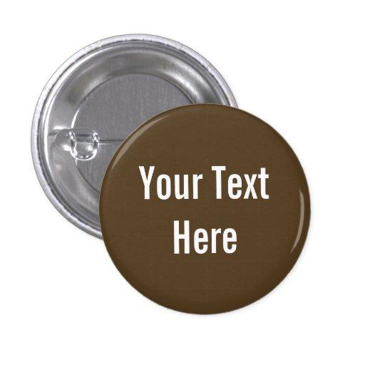 Su del texto botón de encargo del fondo de Brown a Pin
