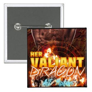 Su dragón valeroso - botón de la cubierta pin cuadrado