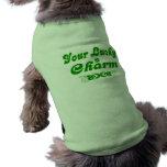 Su encanto afortunado su encanto afortunado camisetas de mascota