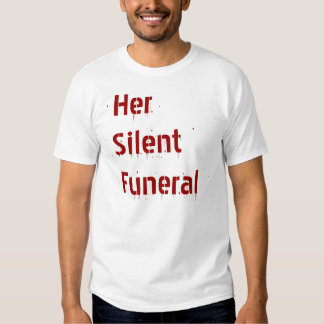 Su entierro silencioso playeras