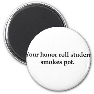 Su estudiante del rollo de honor fuma el pote imán redondo 5 cm