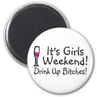 Su fin de semana de los chicas imán redondo 5 cm