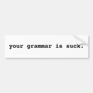 su gramática es chupa a la pegatina para el parach etiqueta de parachoque