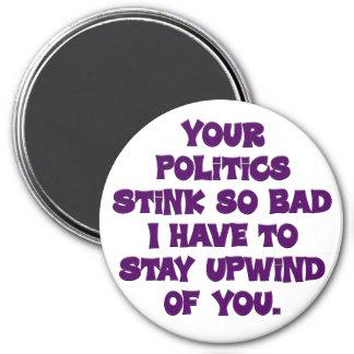 Su hedor de la política imán redondo 7 cm