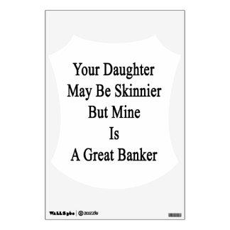 Su hija puede ser más flaca pero la mina es una