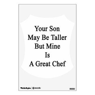 Su hijo puede ser más alto pero la mina es gran