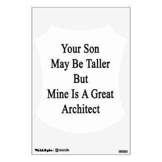 Su hijo puede ser más alto pero la mina es un gran