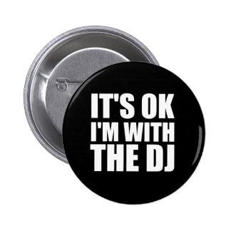 Su Im aceptable con DJ Pins