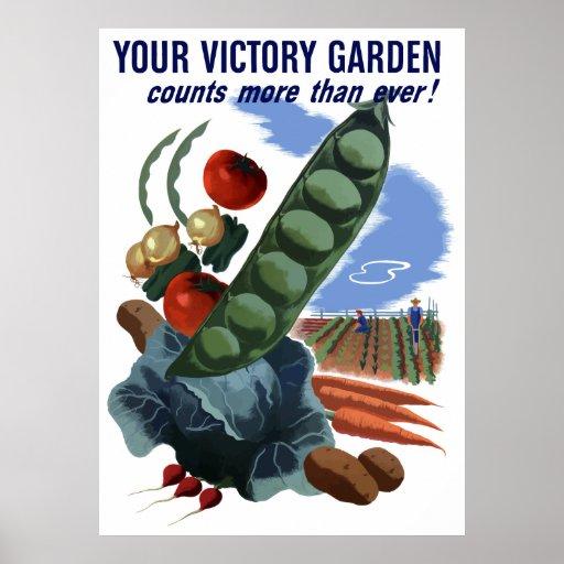 Su jardín de victoria cuenta más que nunca posters