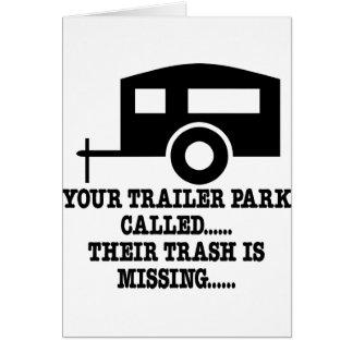 Su llamada del parque de caravanas su basura falta tarjeta de felicitación