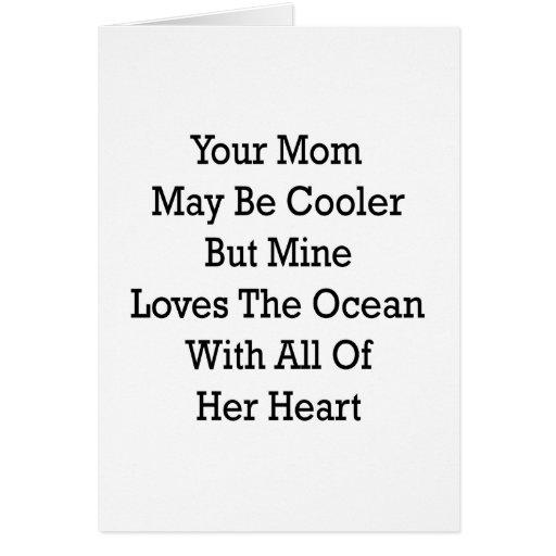 Su mamá puede ser amores más frescos pero de la mi tarjetas