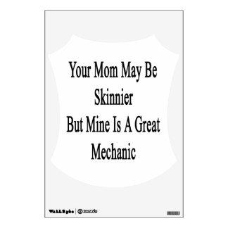 Su mamá puede ser más flaca pero la mina es un