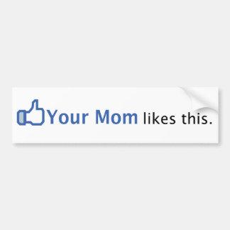 Su mamá tiene gusto de esto pegatina de parachoque