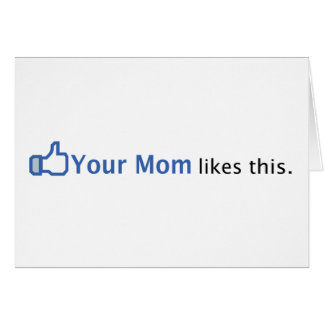 Su mamá tiene gusto de esto tarjeta de felicitación