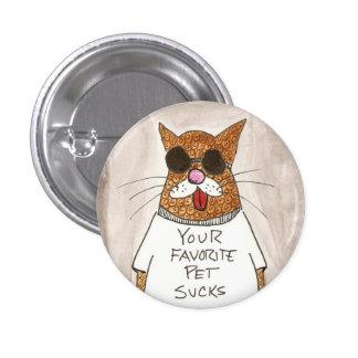 Su mascota preferido chupa el botón pin redondo de 1 pulgada