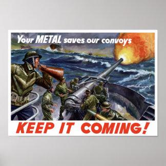 Su metal ahorra nuestros convoyes -- WWII Posters
