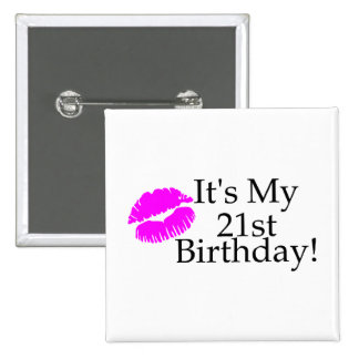 Su mi 21ro cumpleaños (beso) pin cuadrada 5 cm