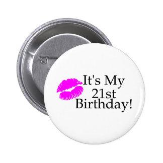 Su mi 21ro cumpleaños (beso) pin redondo 5 cm