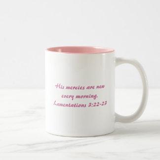 Su misericordia es nueva cada mañana taza dos tonos