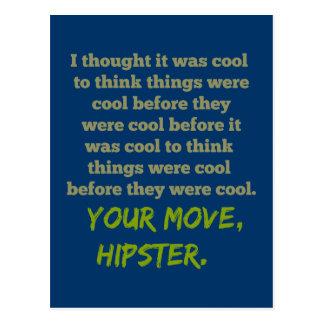 Su movimiento, Hipster. Postales