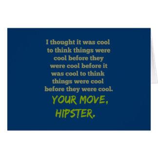 Su movimiento, Hipster. Felicitación