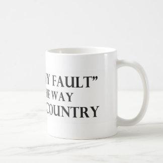 Su no mi falta no es la manera de llevar un país taza clásica