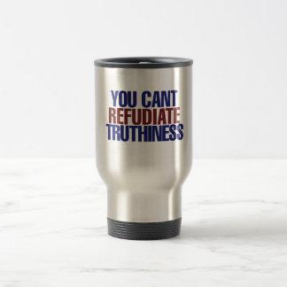 Su no puede el truthiness del refudiate taza térmica