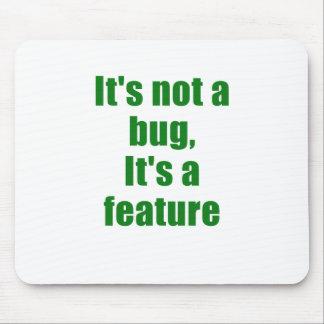 Su no un insecto su una característica mousepads