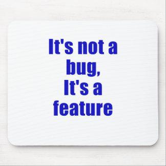 Su no un insecto su una característica mouse pads