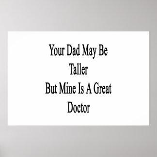 Su papá puede ser más alto pero la mina es gran impresiones