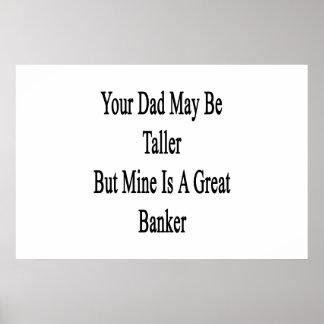 Su papá puede ser más alto pero la mina es un gran póster