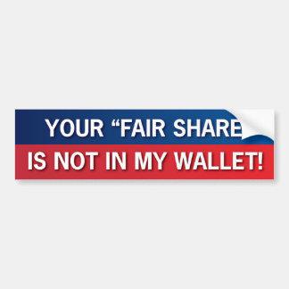 ¡Su parte justa no está en mi cartera! ¡GOP! Etiqueta De Parachoque