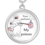 Su perfume, mi veneno joyeria personalizada