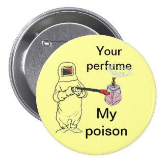 Su perfume, mi veneno pin redondo de 3 pulgadas