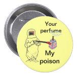 Su perfume, mi veneno pins