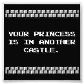 Su princesa está en otro castillo impresiones fotográficas