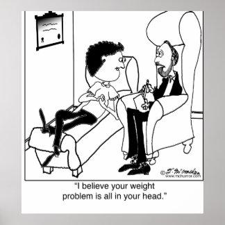 Su problema del peso está en su cabeza póster