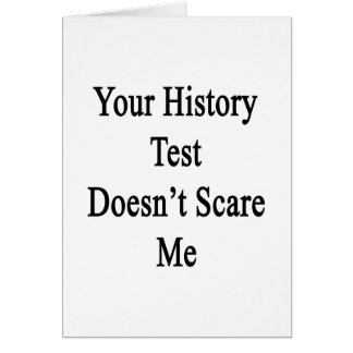 Su prueba de la historia no me asusta tarjetas