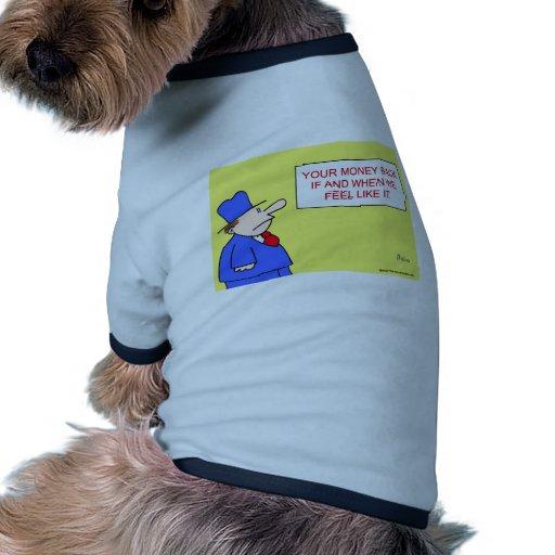 su reembolso del dinero camisetas de mascota